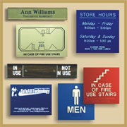 Plastic Engraved Signs for indoor and outdoor use.  Cut to the size, color and finish you need.  Also Wall sign holders and ADA signage.